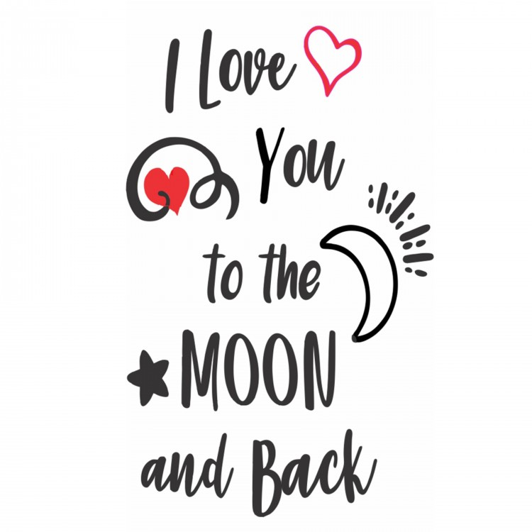 I love yo to the moon and back